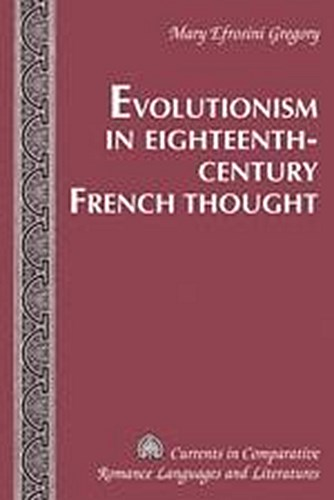 Evolutionism in Eighteenth-Century French Thought Mary Efrosini Gregory