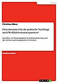 Determinanten für die politische Nachfrage nach Wohlfahrtsstaatsexpansion? - Christian Menz