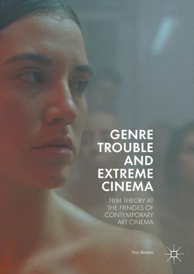Genre Trouble and Extreme Cinema