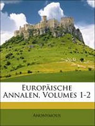 Europäische Annalen Jahrgang 1808, Erster Band
