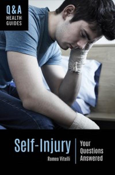 Self-Injury: Your Questions Answered