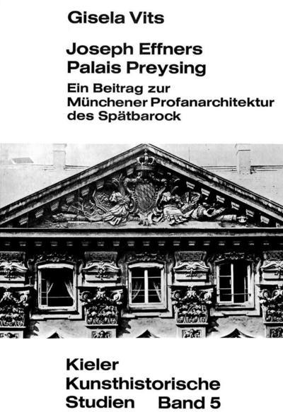 Joseph Effners Palais Preysing