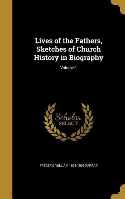 LIVES OF THE FATHERS SKETCHES