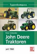 John Deere Traktoren; seit 1960; Typenkompass ...