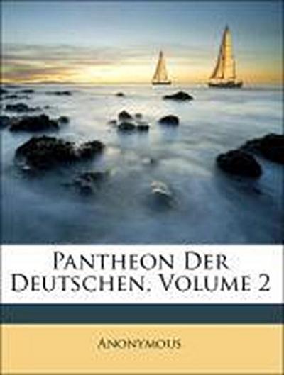 Pantheon Der Deutschen, Volume 2