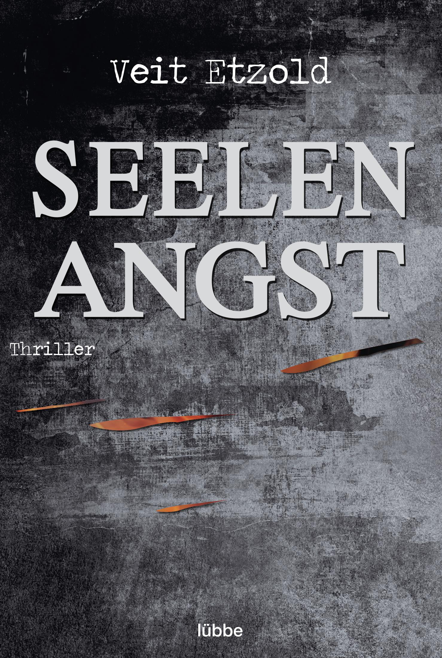 Seelenangst Veit Etzold 9783404168446