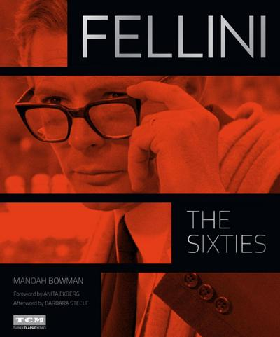 Fellini: The Sixties (Turner Classic Movies)
