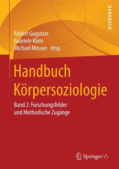 Handbuch Körpersoziologie