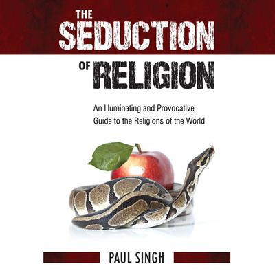 The Seduction of Religion