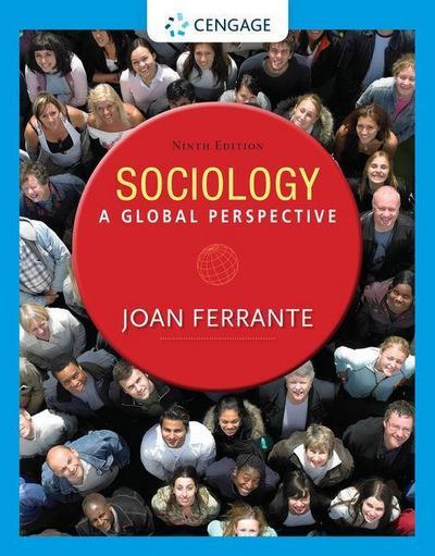 Sociology: A Global Perspective, Loose-Leaf Version
