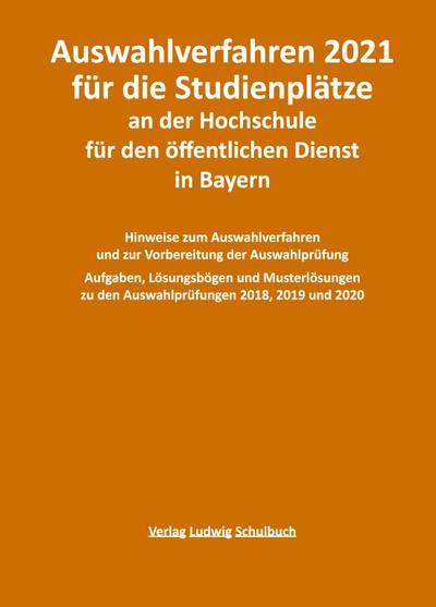 Auswahlverfahren 2021 für die Studienplätze an der Hochschule für den öffentlichen Dienst in Bayern