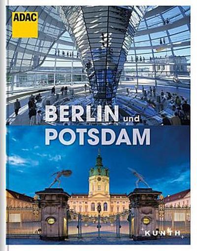 KUNTH ADAC Reisebildband Berlin und Potsdam   ; KUNTH ADAC Reisebildband ; Deutsch
