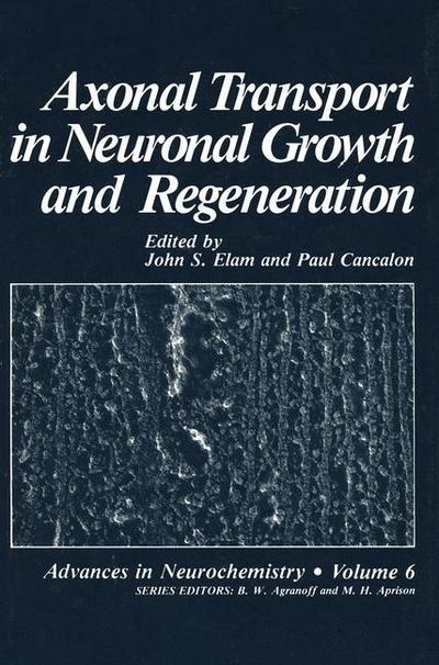 Axonal Transport in Neuronal Growth and Regeneration