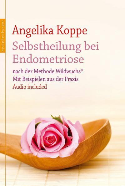 Selbstheilung bei Endometriose