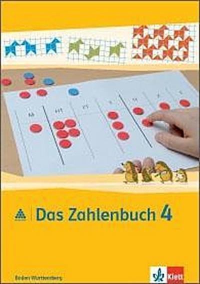 Das Zahlenbuch. 4.Schuljahr. Schülerbuch. Neubearbeitung. Baden-Württemberg