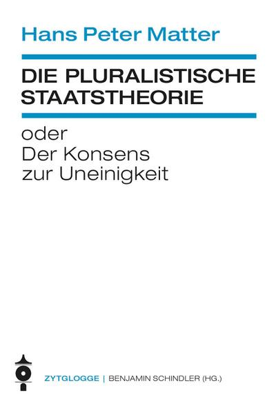Die pluralistische Staatstheorie