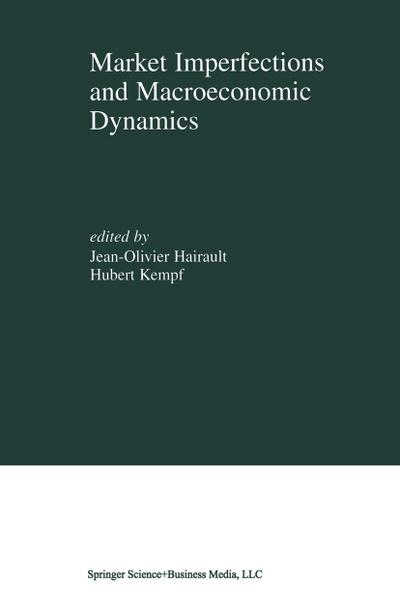 Market Imperfections and Macroeconomic Dynamics