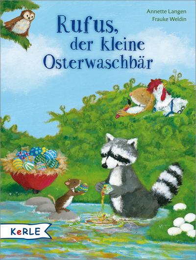 Rufus, der kleine Osterwaschbär; Miniausgabe; Ill. v. Weldin, Frauke; Deutsch; Durchgehend vierfarbig illustriert