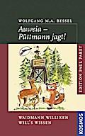 Au weia - Püttmann jagt!; Waidmann Williken w ...