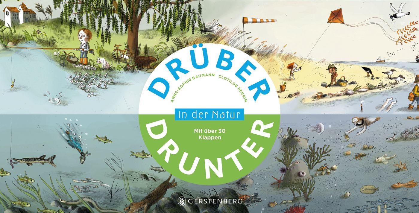 Drüber & drunter - In der Natur, Anne-Sophie Baumann