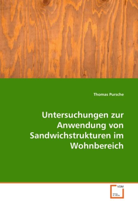 Thomas Pursche / Untersuchungen zur Anwendung von Sandwichst ... 9783639045291