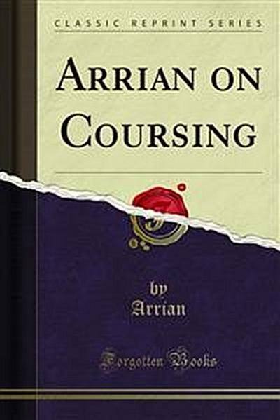 Arrian on Coursing