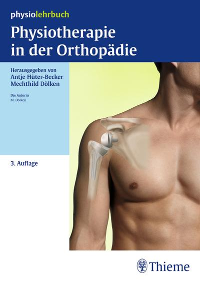Physiotherapie in der Orthopädie (Physiolehrbuch)