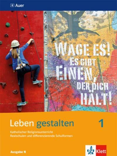 Leben gestalten. Schülerbuch 5./6. Schuljahr. Ausgabe N für Realschulen und differenzierende Schulformen