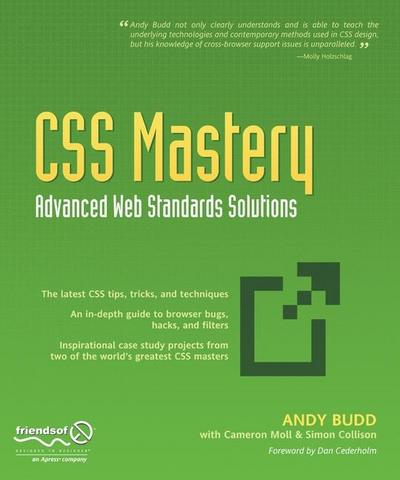 CSS Mastery: Advanced Web Standards Solutions: Advanced Web Standard Solutions