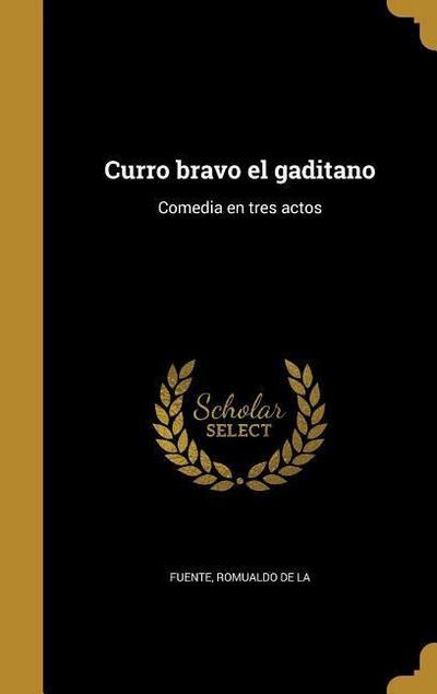 SPA-CURRO BRAVO EL GADITANO