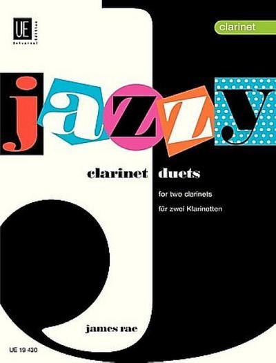 Jazzy Duets. Für 2 Klarinetten