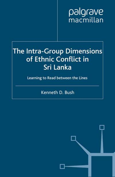 Intra-Group Dimensions of Ethnic Conflict in Sri Lanka