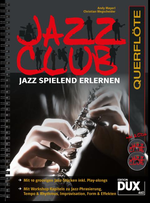 Jazz Club, Querflöte, m. 2 Audio-CDs ~ Andy Mayerl ~  9783868492163