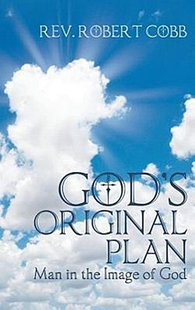 God's Original Plan: Man in the Image of God