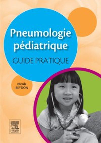 Pneumologie pediatrique : guide pratique