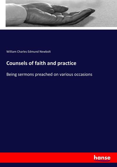 Counsels of faith and practice