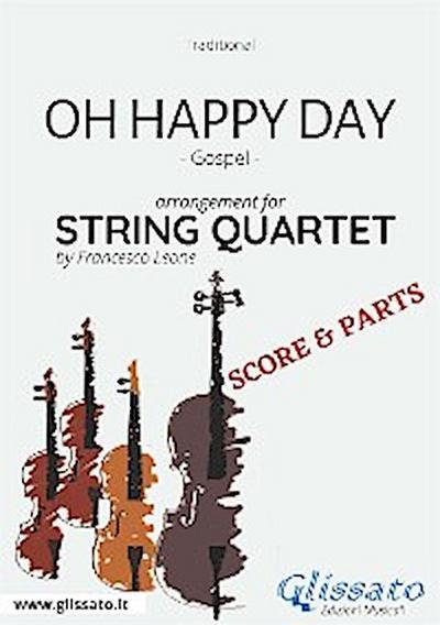 Oh Happy Day - String Quartet score & parts