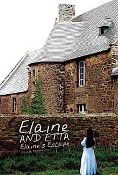 Elaine and Etta Elaine's Escape