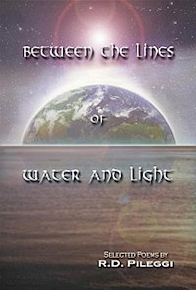 Between The Lines Of Water And Light