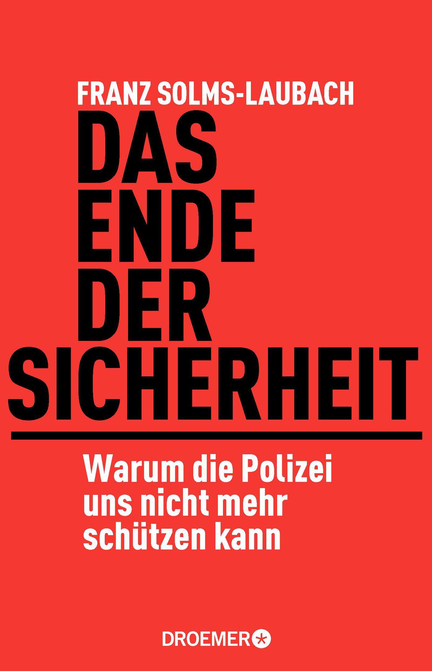 Das Ende der Sicherheit Franz Solms-Laubach