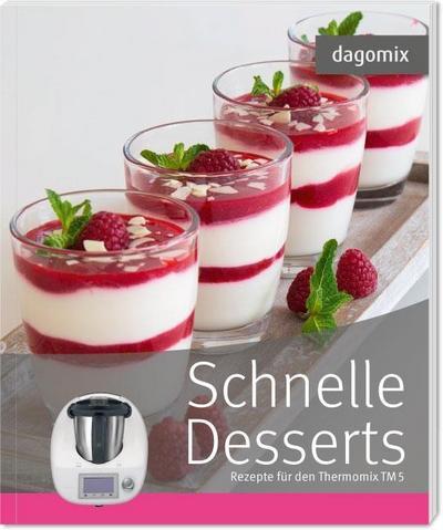 dagomix Schnelle Desserts