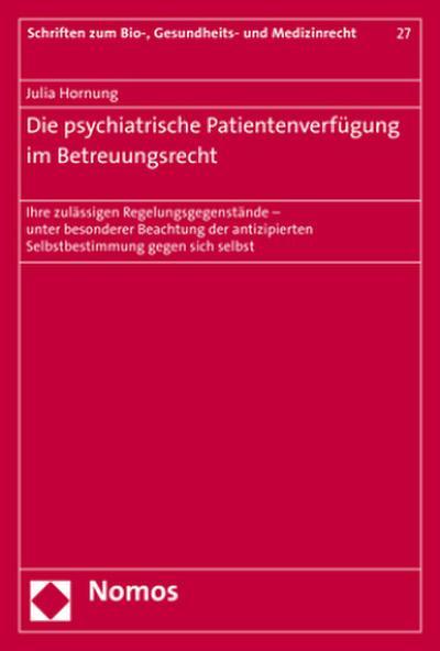 Die psychiatrische Patientenverfügung im Betreuungsrecht