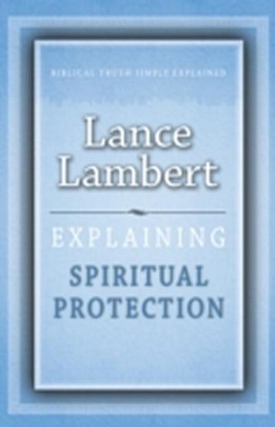 Explaining Spiritual Protection