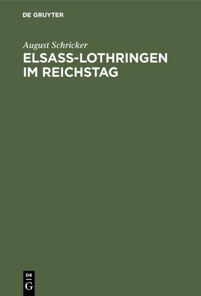 Elsass-Lothringen im Reichstag