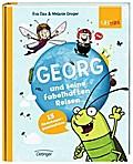 Georg und seine fabelhaften Reisen. 15 Abente ...