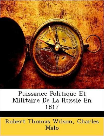 Puissance Politique Et Militaire De La Russie En 1817