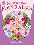 Die schönsten Mandalas: Feen und Elfen