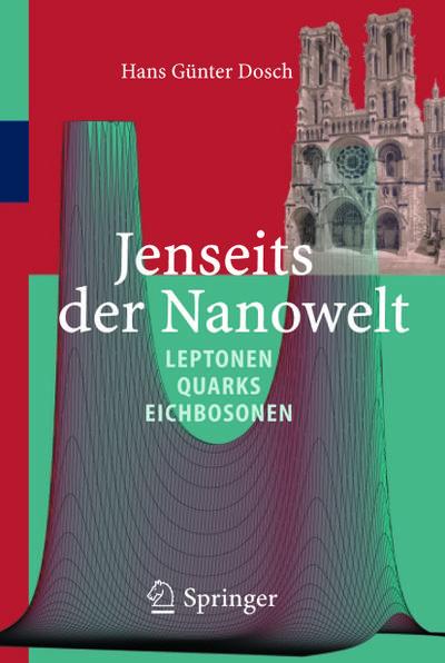 Jenseits der Nanowelt