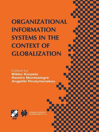 Organizational Information Systems in the Context of Globalization