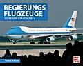 Regierungsflugzeuge; So reisen Staatschefs; D ...